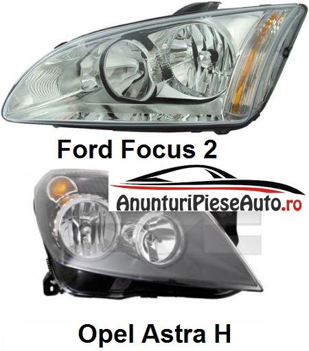 Compara pret faruri Opel Astra H si Ford Focus 2