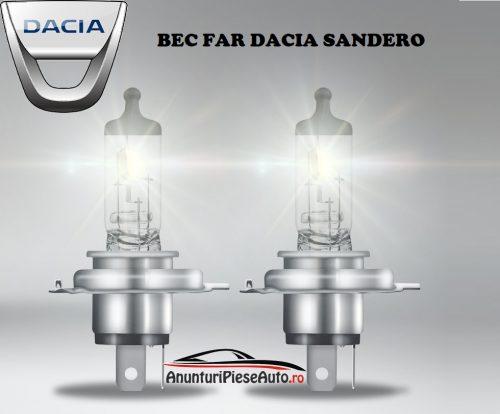 Ce becuri se potrivesc in far la Dacia Sandero